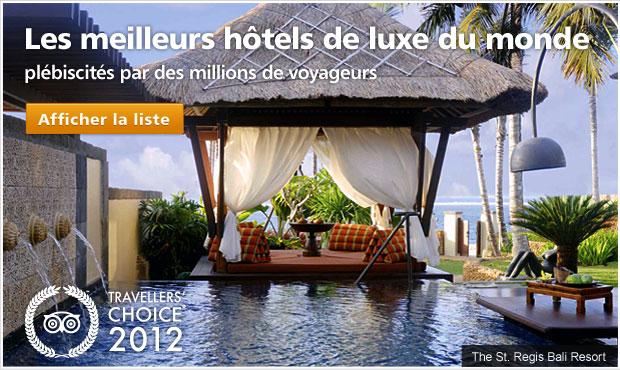 Les meilleurs hôtels de luxe du monde