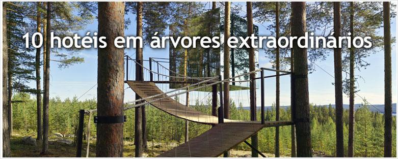 10 hotéis em árvores extraordinários